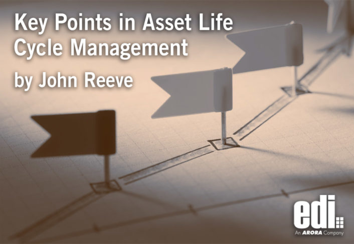 Key Points in Asset Life Cycle Management