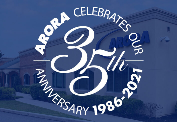 Arora Celebrates 35 Year Anniversary